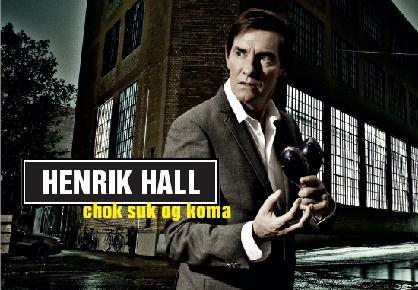 Henrik Hall er Uundgåelig, og lige om hjørnet
