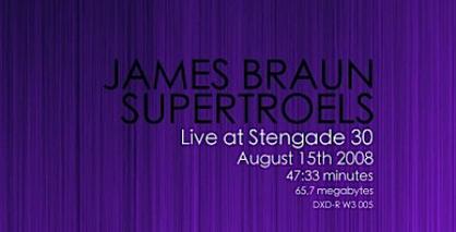 Lyt til James Braun og Supertroels